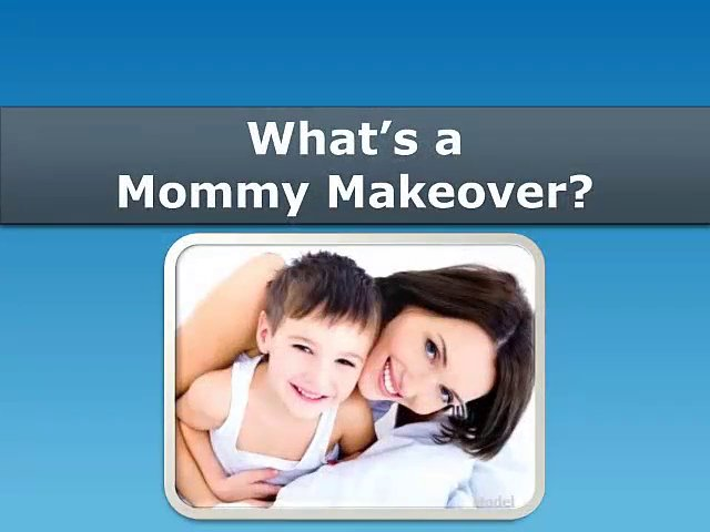 Mommy Makeover Nashville TN – What's a Mommy Makeover?